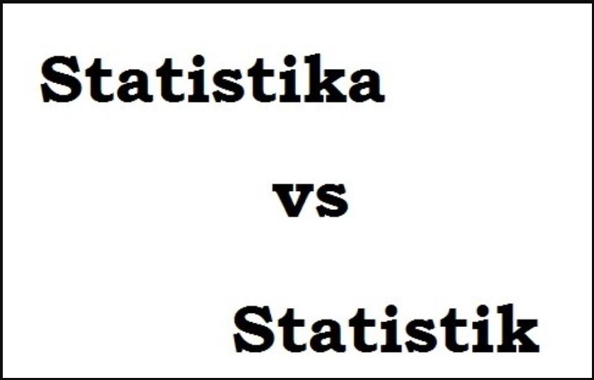 Pengertian Statistika dan Statistik Beserta Letak Perbedaannya