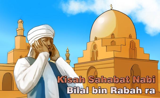 Kisah Bilal bin Rabah, Sang Muadzin Bersuara Emas