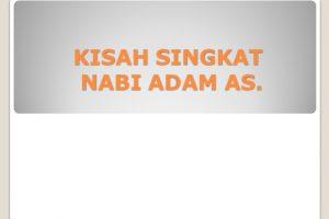 Kisah Nabi Adam AS. | Kisah Singkat 25 Nabi dan Rasul