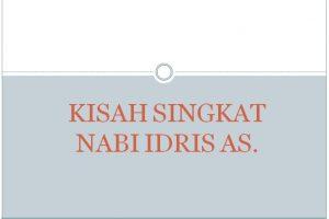 Kisah Nabi Idris AS. | Kisah Singkat 25 Nabi dan Rasul