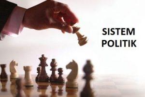 15 Poin Mengenai Pengertian Sistem Politik Menurut Pakarnya