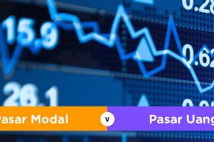 Perbedaan Pasar Uang dan Pasar Modal serta Penjelasan Lengkapnya