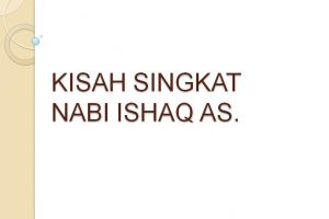 Kisah Nabi Ishaq AS. | Kisah Singkat 25 Nabi dan Rasul